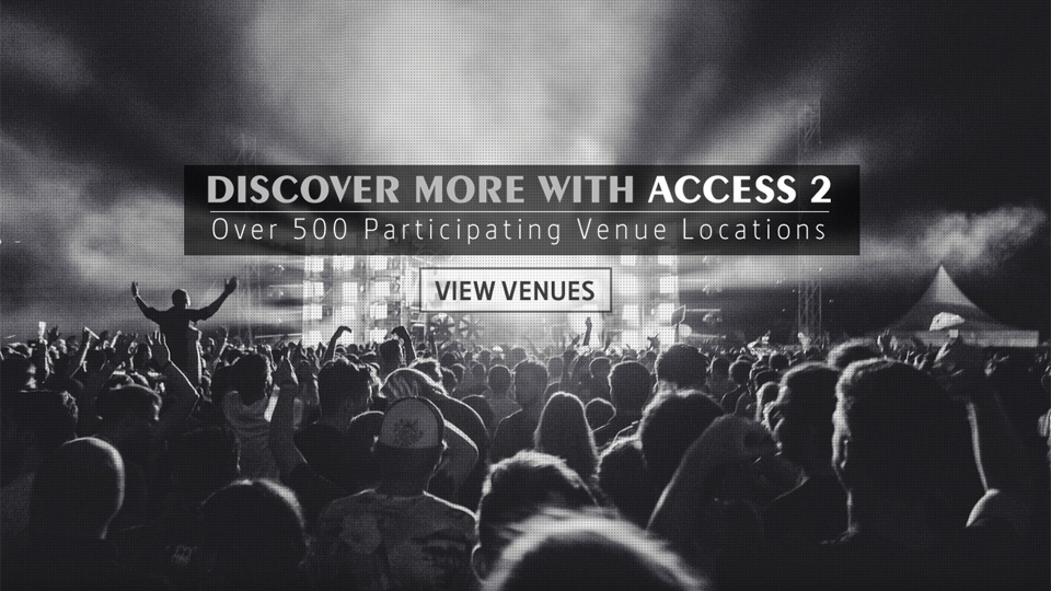 Discover More with Access 2 over 500 locations.